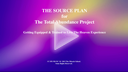 The Source Plan for The Total Abundance Project Video